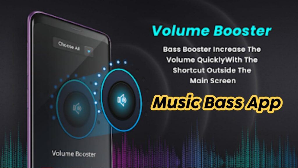 Music Bass Booster App Free Download