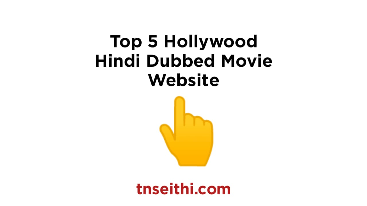 Top 5 Hollywood Hindi Dubbed Movie Website